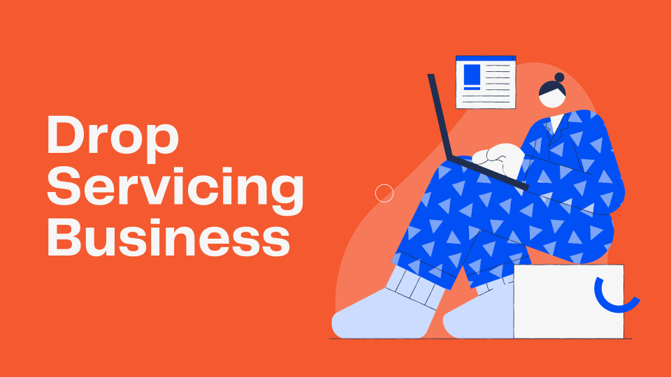 Drop Servicing Business